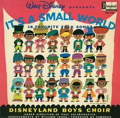 Walt Disney Presents It's A Small World: 18 Favorite Folk Songs Vintage Disneyland, We Are The World, Small World, Disney Love, Disney Magic, Walt Disney, Disney Diy, Poster Disney, Mariana