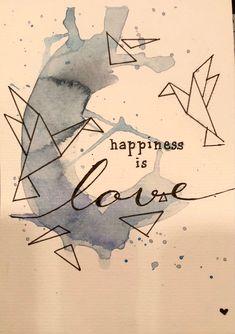 #aquarell #karte #diy #happiness #happinessquotes #lovequote #glückwunschkarte #hochzeitsglückwünsche #hochzeit #diy #blau #kranich #wasserfarbenkunst Happy Love, Bullet Journal, Watercolor Map, Watercolor Art, Cards, Blue