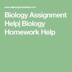 Biology Assignment Help| Biology Homework Help