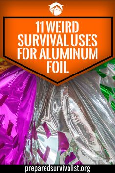 How many survival uses for aluninum foil do you know? There are a ton out there. Aluminum foil is much more that you standard kitchen item and should earn a place in your bug out bag. Keep reading to learn 11 survival uses for this weird hero of emergency