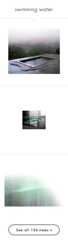 """swimming water"" by artstimulation ❤ liked on Polyvore featuring house, room, pictures, photos, backgrounds, home, lighting, water, tubes and effects"