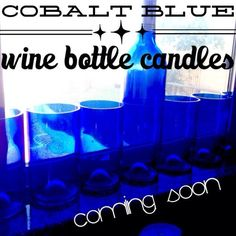 Cobalt blue wine bottle candles COMING SOON!  12oz. in Caldera (Volcano candle fragrance dupe) http://resoycle.etsy.com