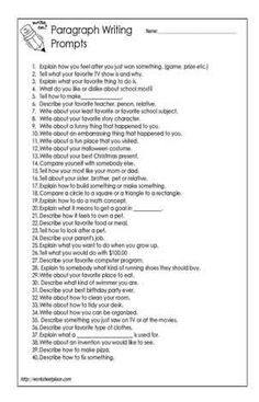 Writing Prompts for a Paragraph-would be great to print out, cut up and put in a jar for students to pick randomly!