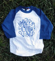 Happy Holiday Vibes Raglan YOUTH Tshirt Long by ZanyDuDesigns
