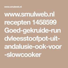 www.smulweb.nl recepten 1458599 Goed-gekruide-rundvleesstoofpot-uit-andalusie-ook-voor-slowcooker