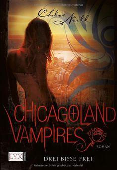 Chicagoland Vampires - Drei Bisse frei (4)