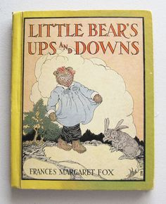 Little Bears Ups and Downs by Frances by LingonberriesAndMoss