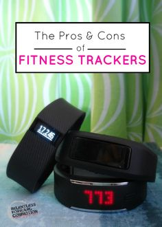 The pros and cons of the wildly popular wearable fitness trackers from one fitness professional's point of view.  #Fitfluential #Weightloss #FitFam