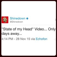 """Via @Shinedown: """"State of my Head"""" Video... Only days away. #Shinedown   Barry Kerch Brent Smith Eric Bass Shinedown Shinedown Nation Shinedowns Nation Zach Myers"""