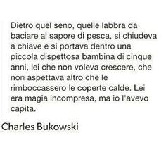 Risultati immagini per charles bukowski frasi Funny Quotes About Life, Quotes About God, New Quotes, Lyric Quotes, Bible Quotes, Love Phrases, Love Words, Adorable Quotes, Women Poetry