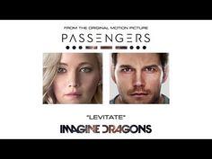 """Levitate"" - #ImagineDragons -- (from << Passengers >>)"