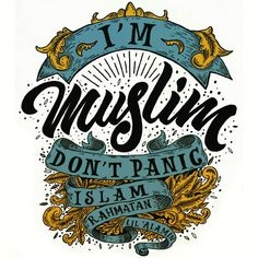 """"""" I'm Muslim, Don't Panic """" Coming Soon for New Project Moslem Apparel Muslim Quotes, Islamic Quotes, Design Kaos, I Love My Brother, Graphic Design Fonts, Typography Design, Calligraphy Text, Foto Poster, Islamic Posters"""