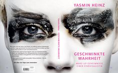 """Interview with Makeup Artist Yasmin Heinz on New Book """"Geschminkte Wahrheit"""" 