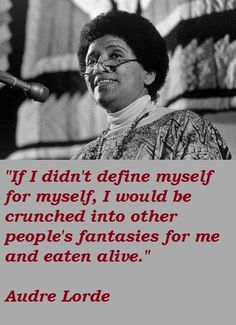 Audre Lorde quotations and sayings with pictures. Famous and best quotes of Audre Lorde. Famous Quotes, Best Quotes, Love Quotes, Black Quotes, Random Quotes, Audrey Lorde, Audre Lorde Quotes, African American Quotes, Motivational Quotes