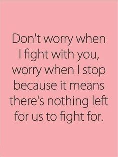 Don't worry when i fight with you | Don't worry when I fight with you