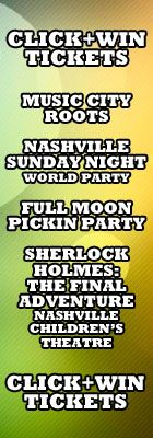 Click+Win these GREAT tickets via NowPlayingNashville.com