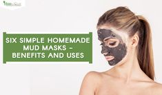 Facing problems of acne, oily skin, dry skin? Find the best Six Simple homemade mud masks and its benefits and uses to clean the skin and pores so that the skin can breathe. Mud Masks, Calcium Bentonite Clay, Oily Skin, Benefit, Herbs, Homemade, Simple, Health, Health Care