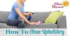 Upholstery gets dirty quickly, and seems to attract spots and spills, but most people don't know how to clean it. Learn how to clean upholstery and remove stains with these tips and instructions. Deep Cleaning Tips, Cleaning Solutions, Cleaning Hacks, Cleaning Challenge, Homemade Toilet Cleaner, Cleaning Painted Walls, Glass Cooktop, All Purpose Cleaners, Thing 1