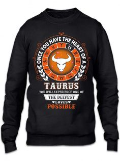 Taurus - Deepest Loves Possible Crewneck Sweatshirt