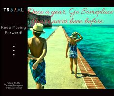 """""""Once a year, Go someplace that you've never been before."""" Keep Moving Forward (^_^) #Traaal is Coming Soon \m/  #FollowUs & #StayUpdated :) #travel #journey #life #vacations #beach #travelphotography #memories #nature #beautifulworld #photography #onlinetravelagency #startups #ilovetravel #subscribe #adventures #quotes #travelquote #motivation #relaxation"""