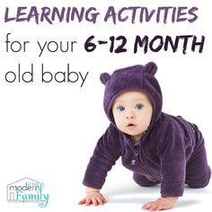 Learning activities for 6-12 month old baby, great ways to encourage your child