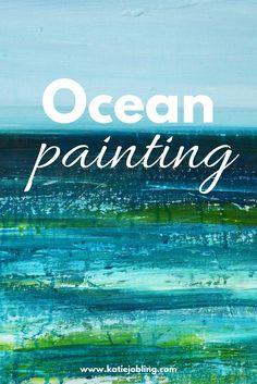 Ocean painting - Katie Jobling Art - www.katiejobling.com