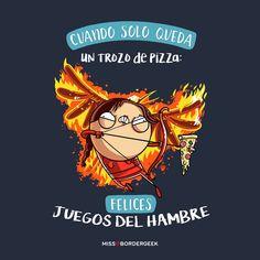 Cuando solo queda un trozo de pizza...¡FELICES JUEGOS DEL HAMBRE! Funny Sites, Frases Humor, Mr Wonderful, Cursed Child Book, Hunger Games, Bff, Diy And Crafts, Memes, Happy