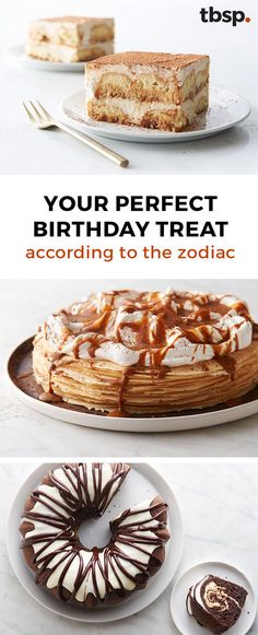 The Annual Day of You isn't just any old day-so why celebrate with any old grocery-store cake? We dug deep to find the desserts that most embody every astrological sign, so you can have a custom treat that's 100 percent you.