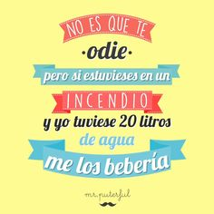 No es que te odie... Kids Coping Skills, Coping Skills Activities, Best Quotes, Funny Quotes, Cool Phrases, Disney Images, Mr Wonderful, Spanish Quotes, Sentences