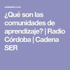 ¿Qué son las comunidades de aprendizaje? | Radio Córdoba | Cadena SER