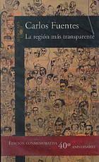 La región más transparente by Carlos Fuentes (1998).