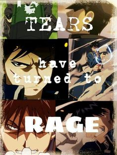 """Roy Mustang  """"Tears have turned to rage"""""""