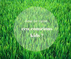 How to raise eco-conscious kids?
