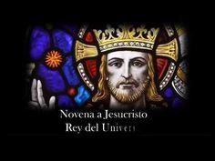 NOVENA A CRISTO REY - Día cuarto - YouTube