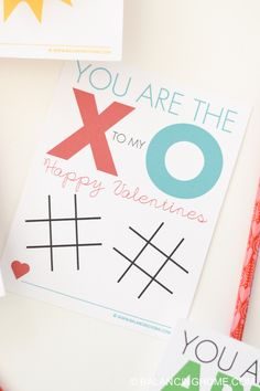 """Printable Non-Candy Valentine Tic Tac Toe -- """"you are the x to my o"""""""