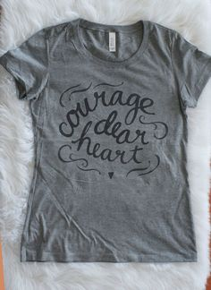 Courage, Dear Heart | Black Imprint | Soft Fitted Ladies T-shirt