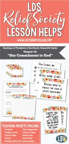 "RELIEF SOCIETY LESSON HELPS Howard W. Hunter Chapter 19: ""Our Commitment to God"" Lesson Packet"