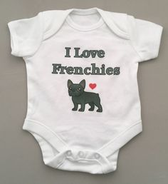 """Anyone got a frenchie? Unisex """"I love Frenchies' babygrow baby clothing great gift/baby shower ANY NAME  www.millymollymorley.co.uk"""