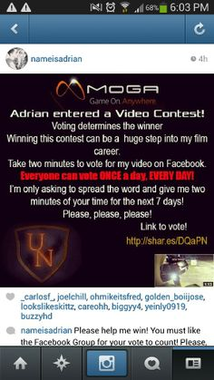 Please vote! Takes 2 secs. My bf and I entered a contest and we need help. Repin as much as you can. I have until dec 12 to get votes.   https://review.wizehive.com/voting/view/mogamegavideo/0/1714246