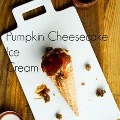 Pumpkin Cheesecake Ice Cream | Mix and Freeze Recipe (No cooking needed!) Bonus: Salted Caramel Sauce