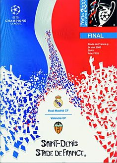 Real Madrid 3 Valencia 0 in May 2000 in Paris. Programme cover for the Champions League Final. : Real Madrid 3 Valencia 0 in May 2000 in Paris. Programme cover for the Champions League Final. Soccer Logo, Soccer Poster, Soccer Teams, Touko Pokemon, Ucl Final, Racing Events, European Cup, Football Program, Europa League