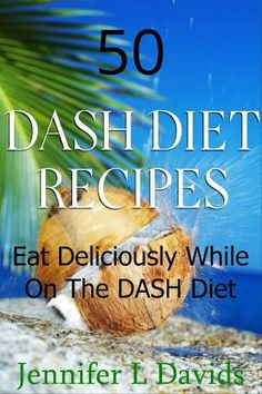Dietitian Ethics Ceu opposite Diet Coke Calories next Diet Doctor Alcohol beneath Diethyl Ether And Water my Diethyl Ether Crystals Dash Eating Plan, Dash Diet Meal Plan, Dash Diet Recipes, Eating Plans, Diet Plans, Heart Healthy Recipes, Healthy Choices, Healthy Heart, Dash Recipe