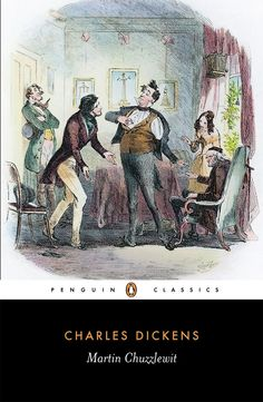 Martin Chuzzlewit by Charles Dickens Dombey And Son, Charles Dickens Books, The Pickwick Papers, The Old Curiosity Shop, Books Australia, Oliver Twist, Famous Books, Comics Story, Penguin Classics