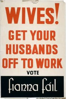 Fianna Fail, Ireland, 1948.  Most sexist election poster ever?