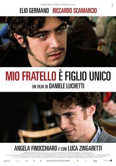 Mio fratello è figlio unico - Daniele Luchetti (2007)