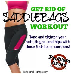 """Eliminate """"Saddlebags"""" forever with this awesome workout to tone and tighten your butt, hips, and thighs. #exercise #fitness on Tone-and-Tighten.com"""