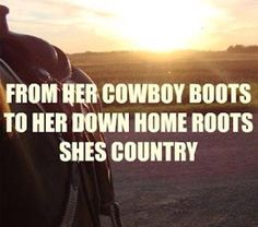 She's Country  #southernbelle #country #cowboy #boots #cowgirl #music #lyrics