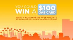 Watch KCAL9 & Win a $100 Gas Card