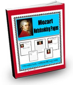 Cool Composers: Mozart Notebooking Pages
