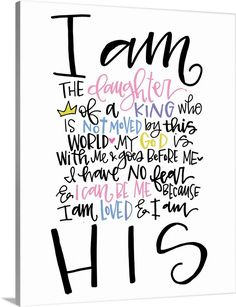 I am the Daughter Wall Art, Canvas Prints, Framed Prints, Wall Peels Prayer Quotes, Bible Quotes, Bible Art, True Quotes, Qoutes, Birthday Scripture, King Quotes, Identity In Christ, Christian Girls